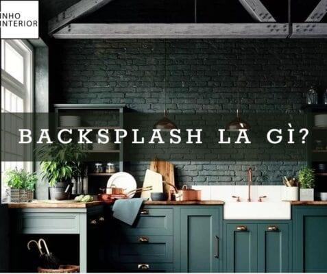 Backsplash là gì ?